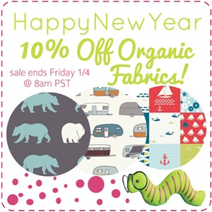 10% Off Organic Fabrics for a Limited Time!