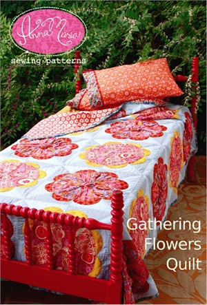 Anna Maria Horner Sewing Patterns, Gathering Flowers Quilt