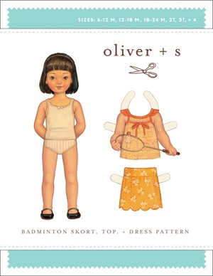 Oliver + S Sewing Pattern, Badminton Skort, Top, & Dress (Sizes 6M-4)