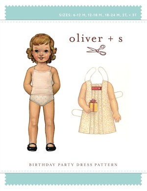 Oliver + S Sewing Pattern, Birthday Party Dress (sizes 6m -3T)