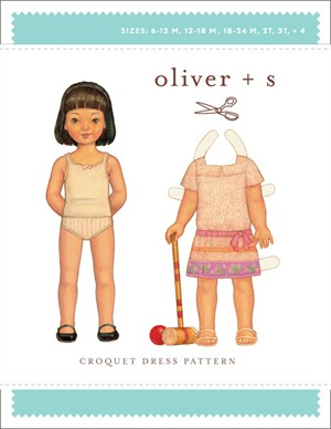 Oliver + S Sewing Pattern, Croquet Dress (Sizes 6M-4)
