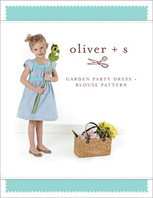 Oliver + S Sewing Pattern, Garden Party Dress & Blouse (Sizes 6m - 4)