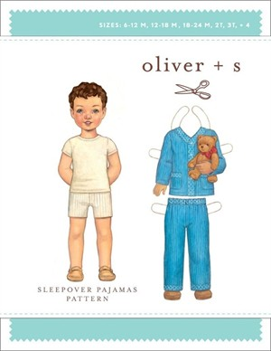 Oliver + S Sewing Pattern, Sleepover Pajamas (Sizes 6m - 4)