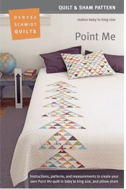 Sewing Patterns, Denyse Schmidt Quilts, Point Me Quilt & Sham Pattern