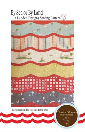 Sewing Pattern, Lunden Designs, By Sea or By Land Quilt Pattern