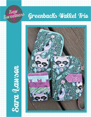 Sewing Pattern, Sew Sweetness, Greenbacks Wallet Trio