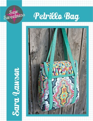 Sewing Pattern, Sew Sweetness, Petrillo Bag