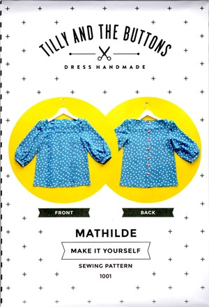 Tilly and the Buttons, Sewing Pattern, Mathilde