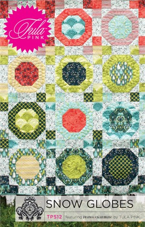 Sewing Patterns, Tula Pink, Snow Globes Quilt