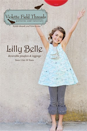 Sewing Patterns, Violette Field Threads, Lilly Belle Top & Leggings Pattern