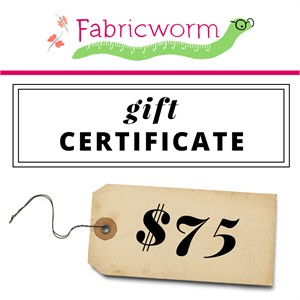 $75 Gift Certificate to fabricworm.com
