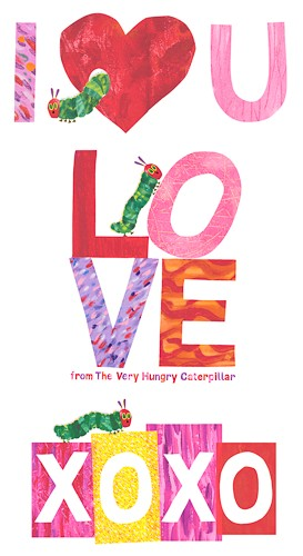 "Eric Carle for Andover, The Very Hungry Caterpillar I Love You, I Love You (23"" Panel)"