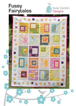 Kate Conklin Designs, Fussy Fairytales Quilt Pattern