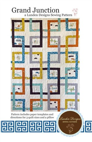 Sewing Pattern, Lunden Designs, Grand Junction Quilt Pattern