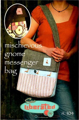 Sew Liberated, Sewing Pattern, Mischievous Gnome Messenger Bag