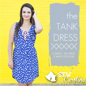 Sew Caroline, Sewing Pattern, The Tank Dress